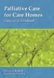 Palliative Care for Care Homes: A Practical Handbook
