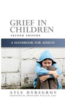 Grief in Children: A Handbook for Adults
