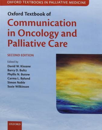 Oxford Textbook of Communication in Oncology and Palliative Care