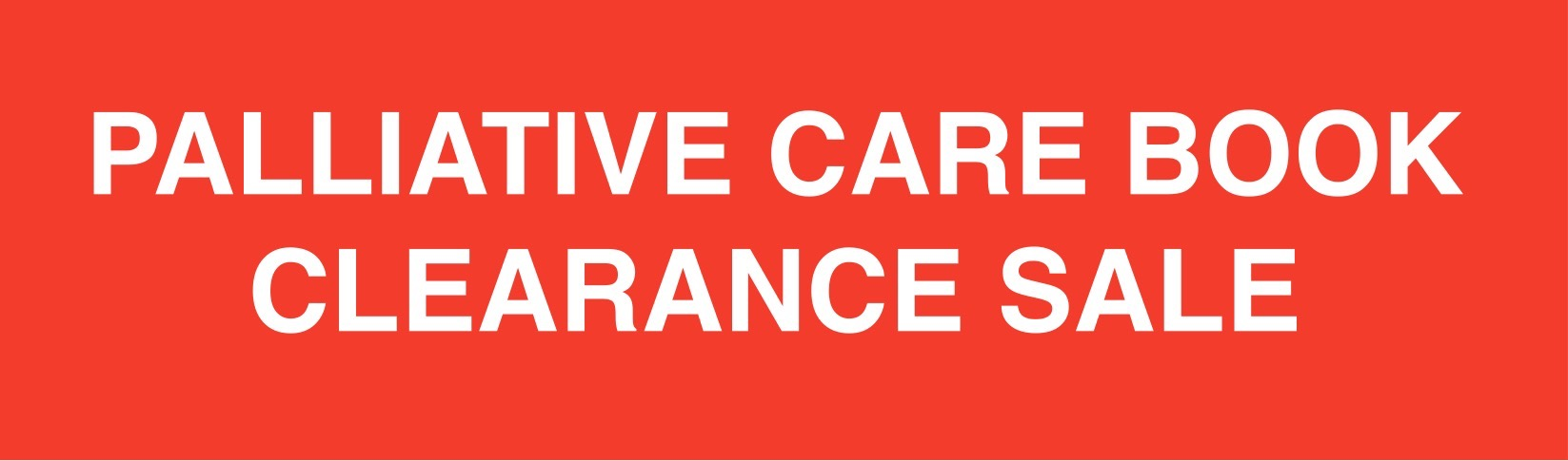 PALLIATIVE CARE BOOK CLEARANCE SALE