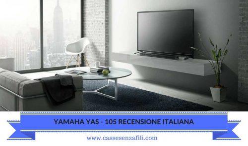 YAMAHA YAS-105-RECENSIONE-ITALIANA