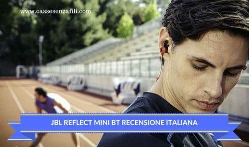 JBL reflect Mini Bt Recensione-Italiana-auricolare-sportivo-JBL