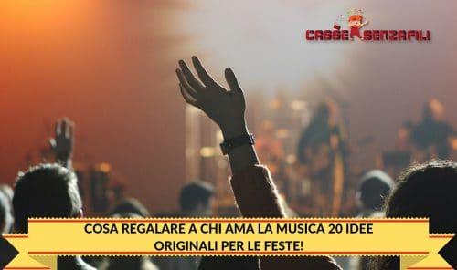 Cosa Regalare a chi Ama la Musica? 20 Idee Originali per le feste!