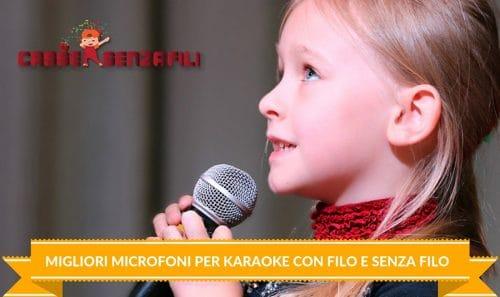 Migliori Microfoni per Karaoke con Filo e Senza Filo
