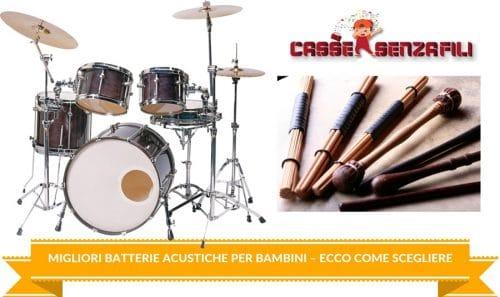 Migliori batterie acustiche per bambini - Ecco Come Scegliere