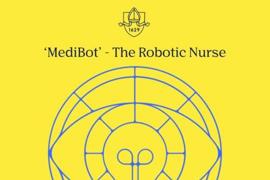 Inventing 'MediBot' - The Robotic Nurse