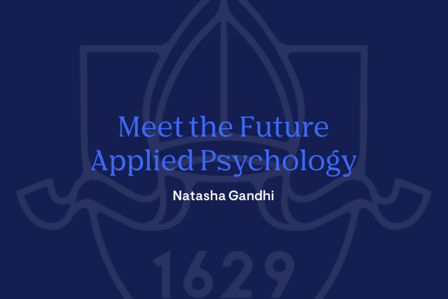 Meet the Future; Applied Psychology