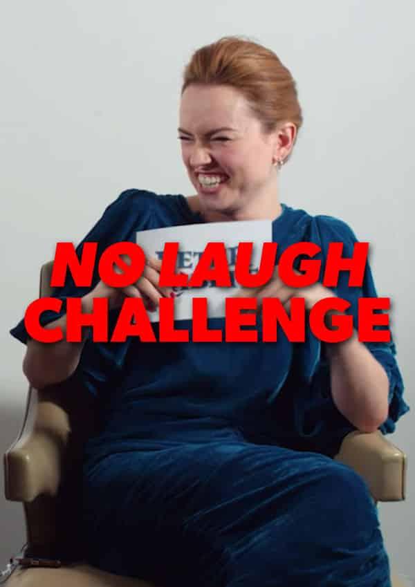 The No Laugh Challenge
