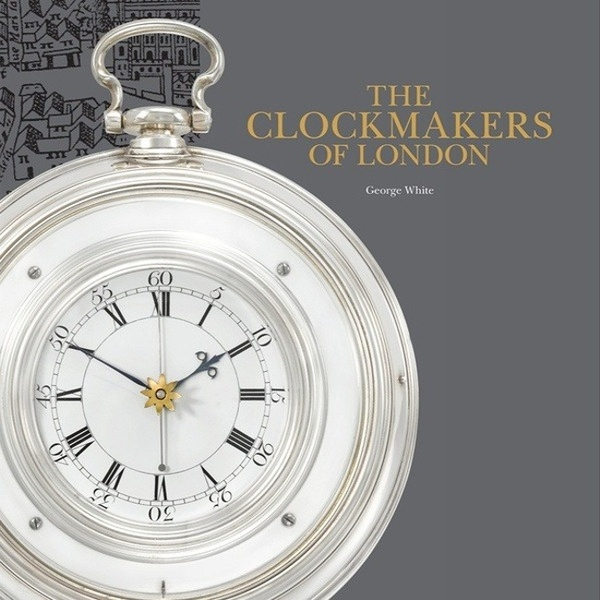 The Clockmakers of London Book