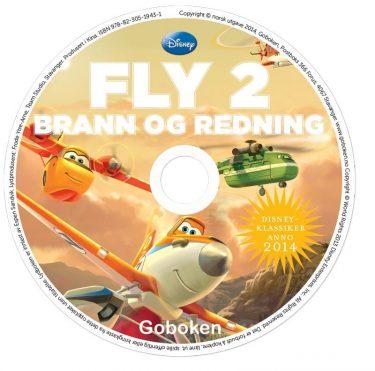 Lydbok; Fly 2- Brann og rednin