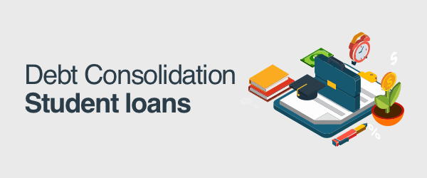 Student Loans Consolidation