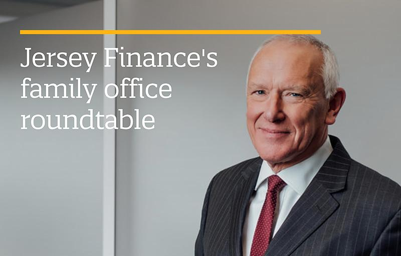 Jersey Finance's family office roundtable