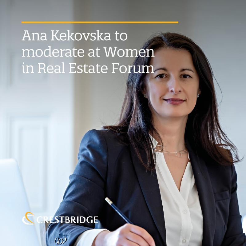 Ana Kekovska to moderate at Women in Real Estate Forum
