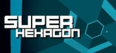 Super Hexagon (PC)