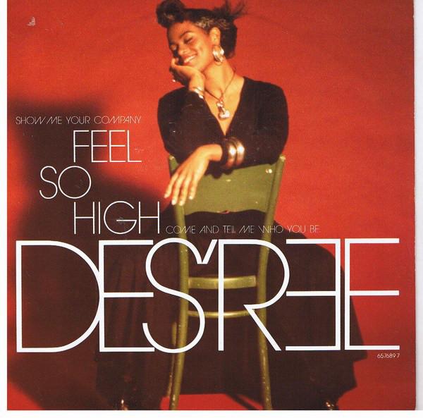 DES'REE - Feel So High - 45T x 1