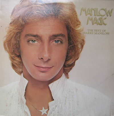 Barry Manilow Manilow Magic (The Best Of Barry Manilow)