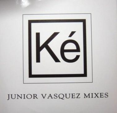 KÉ - Strange World (Junior Vasquez Mixes) - 12 inch x 1