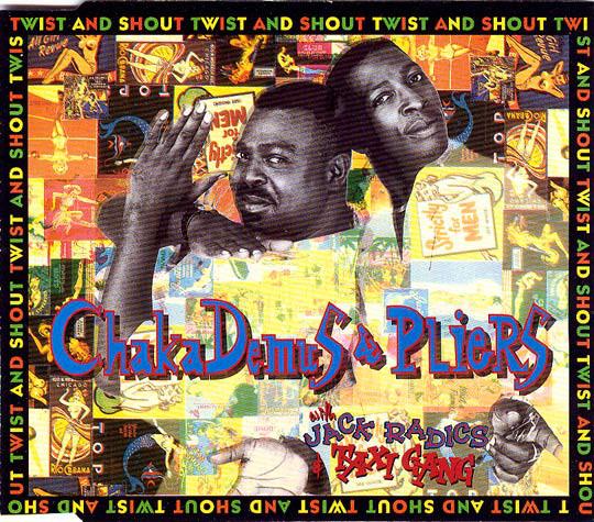 CHAKA DEMUS & PLIERS - Twist And Shout - CD