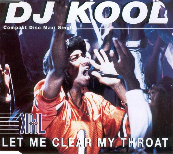 DJ KOOL - Let Me Clear My Throat - CD