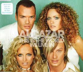 ALCAZAR - This Is The World We Live In - CD