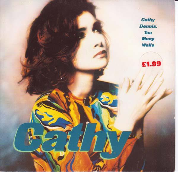 CATHY DENNIS - Too Many Walls - 45T x 1