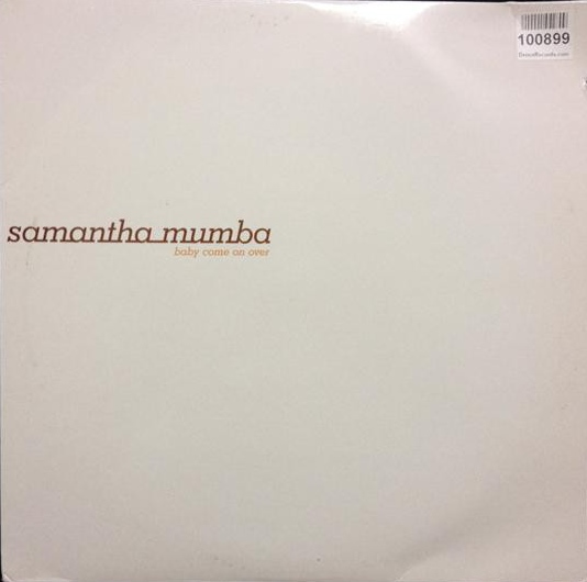 SAMANTHA MUMBA - Baby Come On Over - Maxi x 2