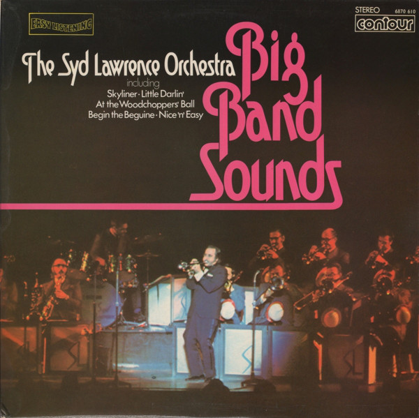 SYD LAWRENCE AND HIS ORCHESTRA - Big Band Sounds - LP