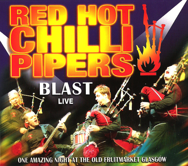RED HOT CHILLI PIPERS - Blast - Live - CD