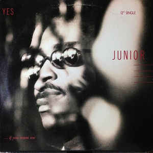 Junior Yes... (If You Want Me)