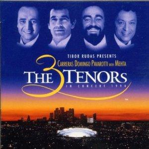 José Carreras - Placido Domingo - Luciano Pavarott The 3 Tenors In Concert 1994