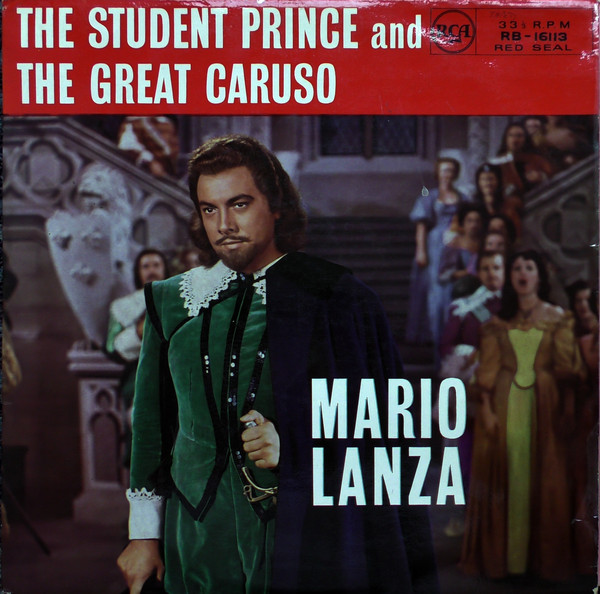 Mario Lanza The Student Prince And The Great Caruso