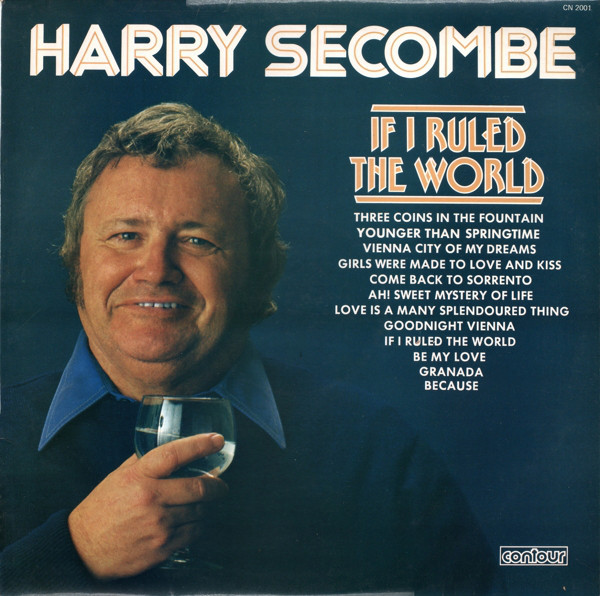 HARRY SECOMBE - If I Ruled The World - LP