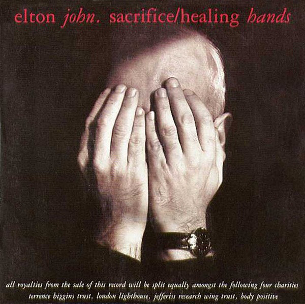 Elton John Sacrifice / Healing Hands