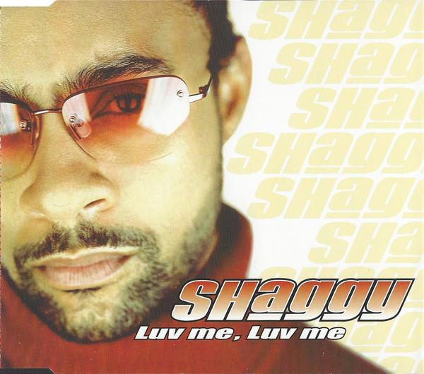 SHAGGY - Luv Me Luv Me - CD