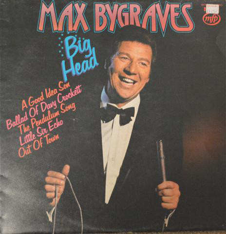 MAX BYGRAVES - Big Head - 33T