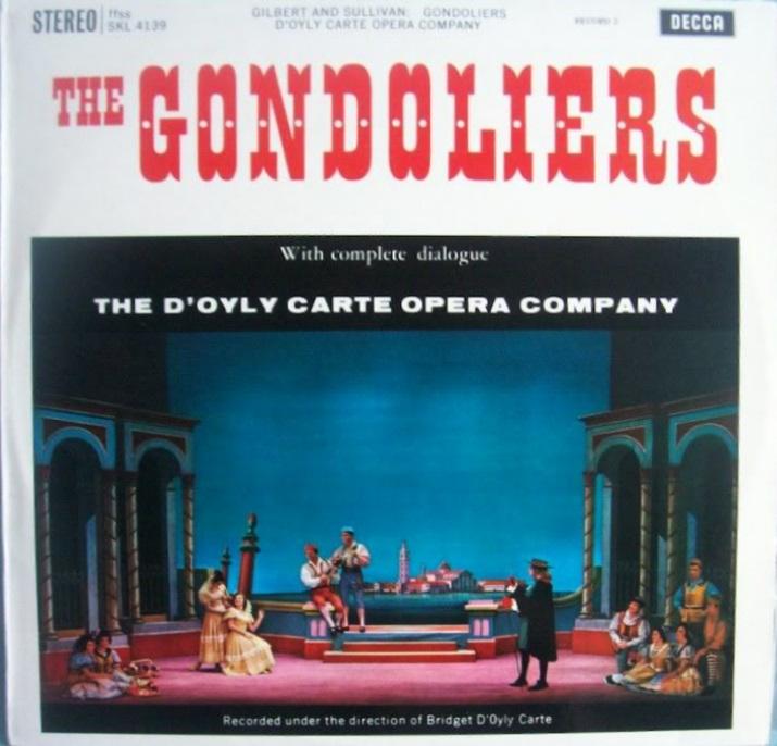 Gilbert & Sullivan - D'Oyly Carte Opera Company The Gondoliers (Record 1)