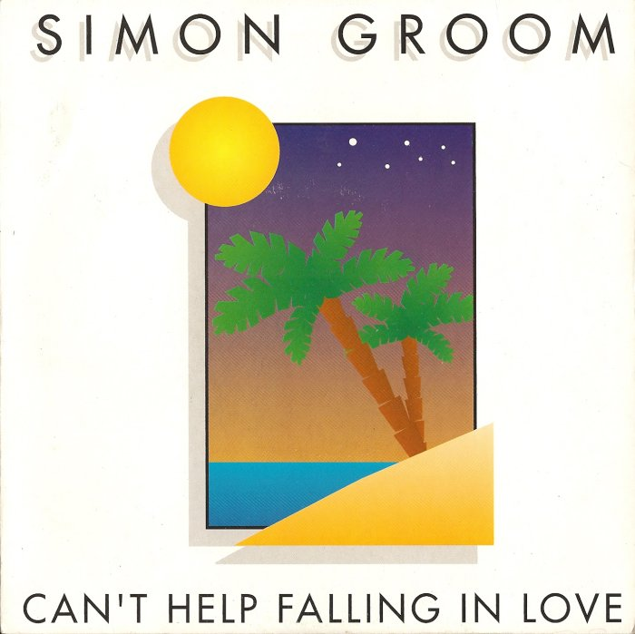 SIMON GROOM - Can't Help Falling In Love - 7inch x 1