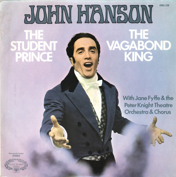John Hanson  With Jane Fyffe & The Peter Knight Or The Student Prince / The Vagabond King
