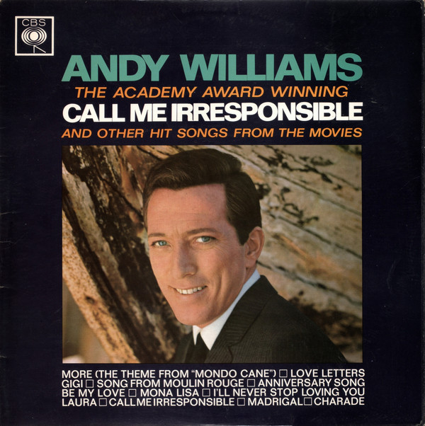 ANDY WILLIAMS - ''Call Me Irresponsible'' And Other Hit Songs From The Movies - LP