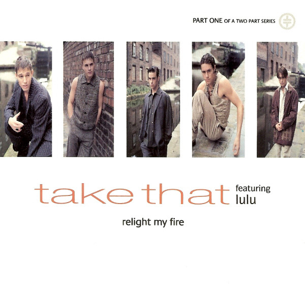 TAKE THAT FEATURING LULU - Relight My Fire - CD