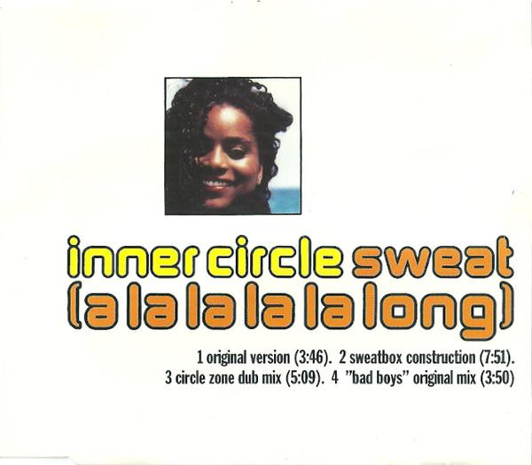 INNER CIRCLE - Sweat (A La La La La Long) - CD