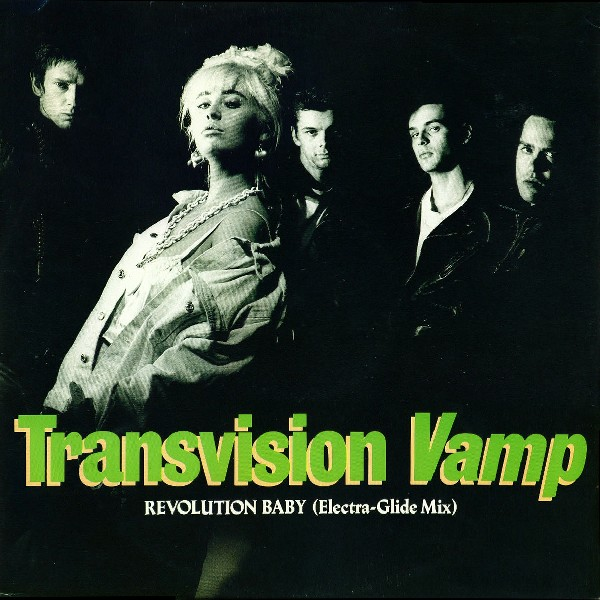 TRANSVISION VAMP - Revolution Baby (Electra-Glide Mix) - Maxi x 1