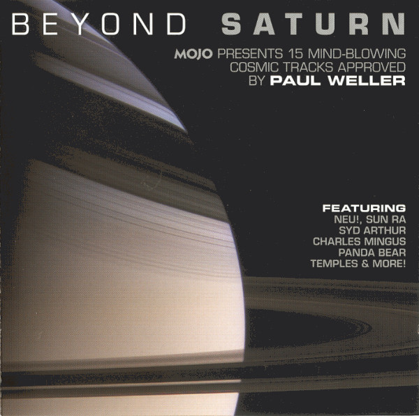 VARIOUS - Beyond Saturn (Mojo Presents 15 Mind-Blowing Cosmic Tracks Approved By Paul Weller) - CD