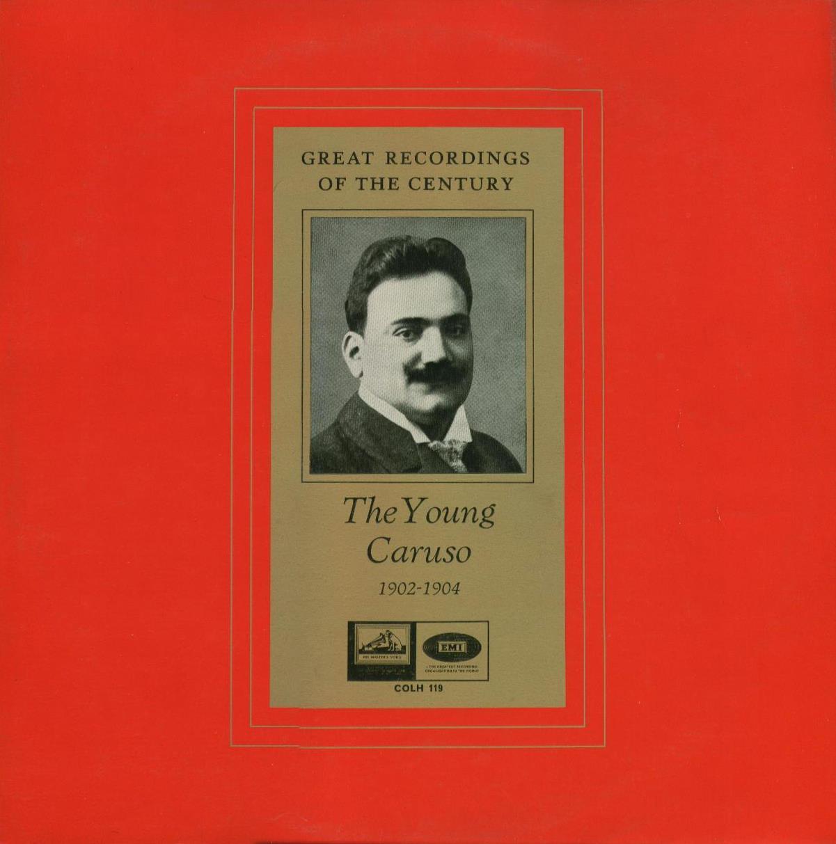 Enrico Caruso The Young Caruso