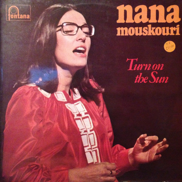 NANA MOUSKOURI - Turn On The Sun - 33T