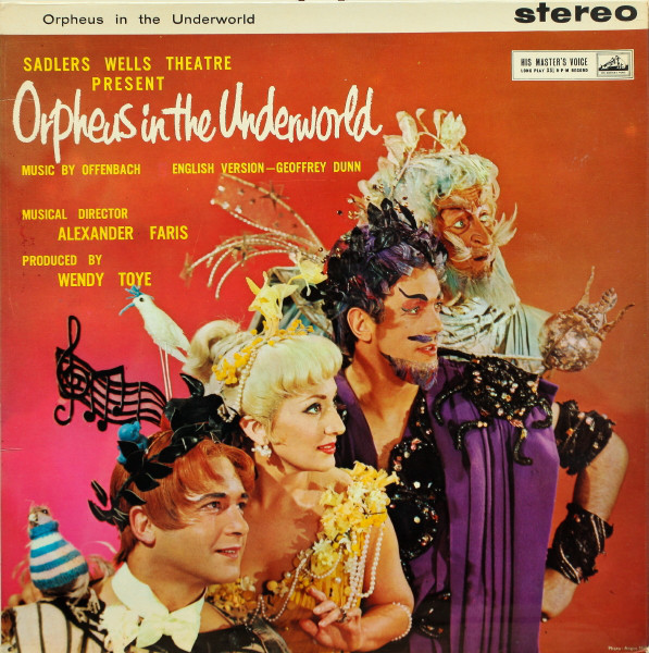 SADLER'S WELLS OPERA COMPANY PRESENT  JACQUES OFFE - Orpheus In The Underworld - 33T