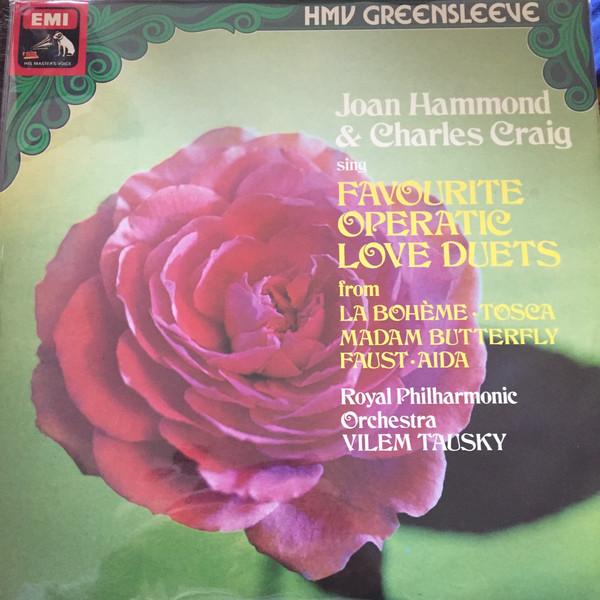 Joan Hammond & Charles Craig Favourite Operatic Love Duets