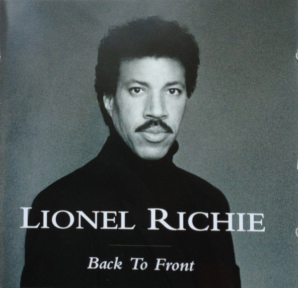 LIONEL RICHIE - Back To Front - CD