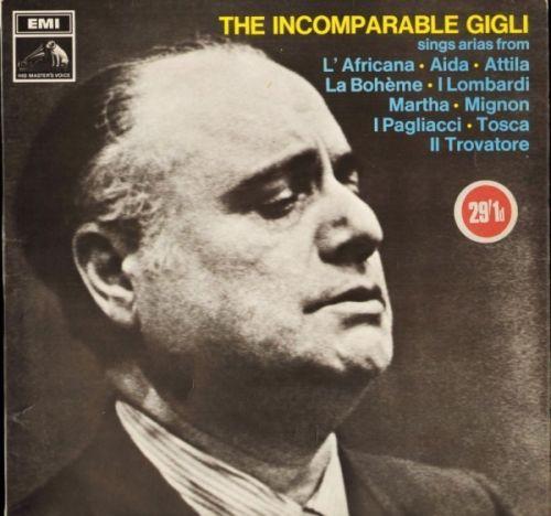 Beniamino Gigli The Incomparable Gigli