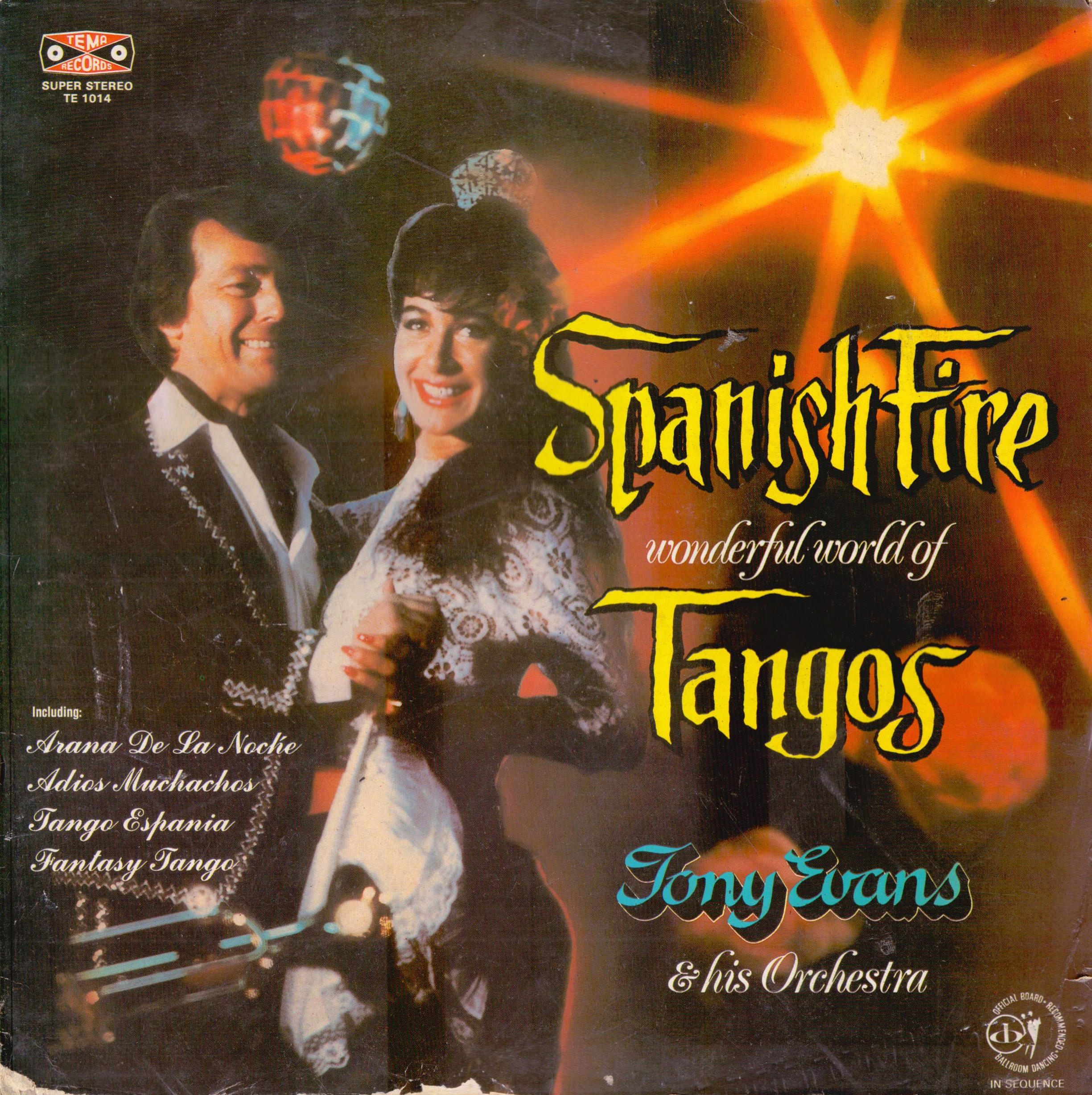 TONY EVANS AND HIS ORCHESTRA - Spanish Fire - Wonderful World Of Tangos - 33T